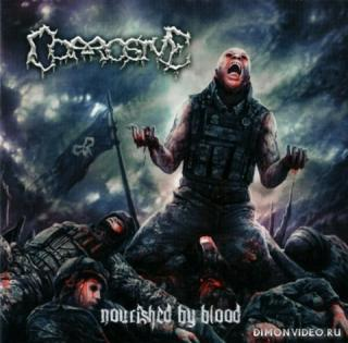 Corrosive - Nourished By Blood (2019)