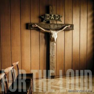 D-A-D - A Prayer For The Loud (2019)