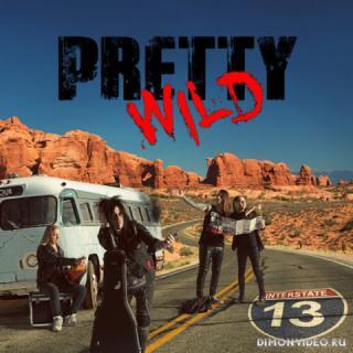 Pretty Wild - Interstate 13 (2019)