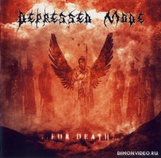 Depressed Mode - ..For Death.. (2009)