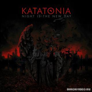Katatonia - Night Is the New Day (10th Anniversary Edition) (2CD) (2019)