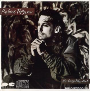 Robert Tepper ‎- No Easy Way Out (1986)