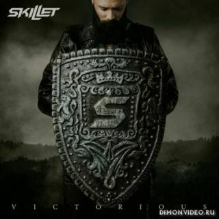 Skillet - Victorious (2019)
