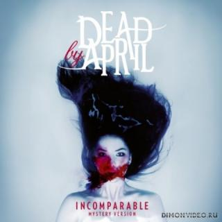 Dead By April - Incomparable (Special Edition)