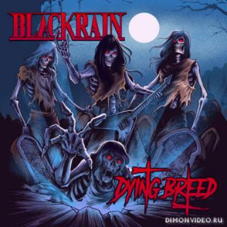Blackrain - Dying Breed (2019)