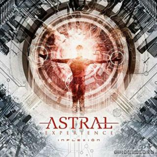 Astral Experience - Inflexion (2019)