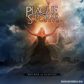 Plaguestorm - Mother Of Plagues (2019)