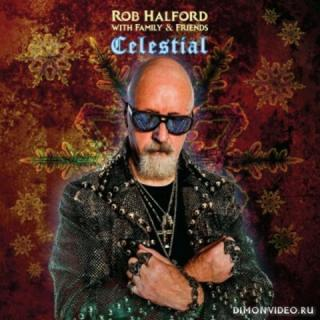 Rob Halford (with Family & Friends) - Celestial (2019)