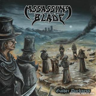 Assassin's Blade - Gather Darkness (2019)