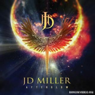 JD Miller - Afterglow (2019)
