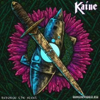 Kaine - Reforge the Steel (2019)