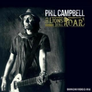 Phil Campbell (Motorhead) - Old Lions Still Roar (2019)