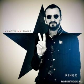 Ringo Starr (The Beatles) - What's My Name (2019)