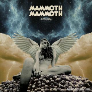 Mammoth Mammoth - Kreuzung (2019)