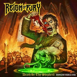 Reign of Fury - Death Be Thy Shepherd (2015)