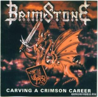 Brimstone -Carving A Crimson Career (1999)