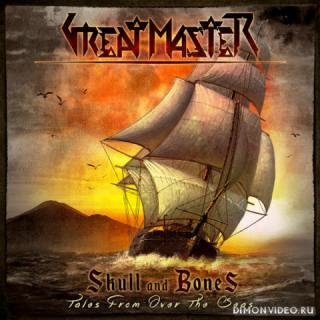 Great Master - Skull And Bones (Tales From Over The Seas)  (2019)