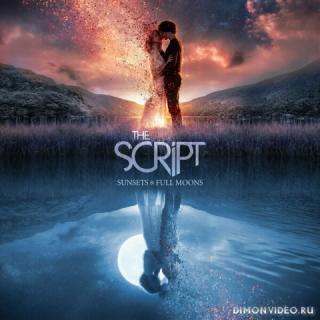 The Script - Sunsets & Full Moons