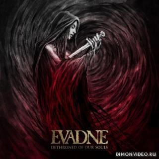 Evadne - Dethroned Of Our Souls (Compilation) (2019)