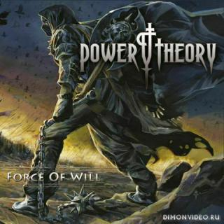 Power Theory - Force Of Will (2019)