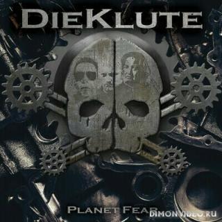 Die Klute (Die Krupps, Leæther Strip, Fear Factory) - Planet Fear (2019)