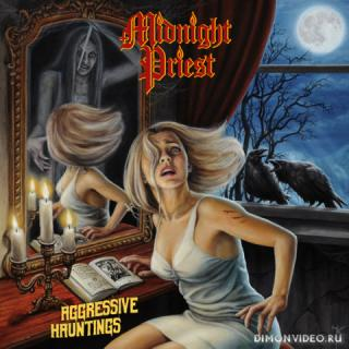 Midnight Priest - Aggressive Hauntings (2019)