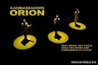X Ambassadors - Orion