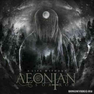 Aeonian Sorrow - A Life Without (EP) (2020)
