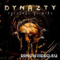 Dynazty - Presence Of Mind (Single) (2020)