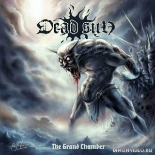 Dead Sun (Rogga Johansson) - The Grand Chamber (2019)