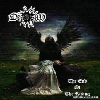 Dead Sun (Rogga Johansson) - End of the Rising (2019)