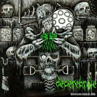 Decerebrate - Decerebrate (2020)