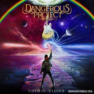 Dangerous Project - Cosmic Vision (2020)