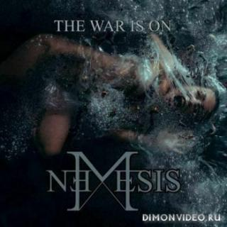 Nemesis - The War Is On (2020)