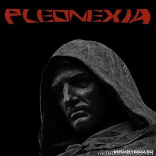 Pleonexia - Virtute E Canoscenza