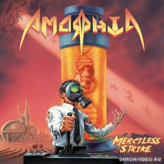 Amorphia - Merciless Strike (2020)