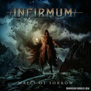 Infirmum - Walls of Sorrow (2020)