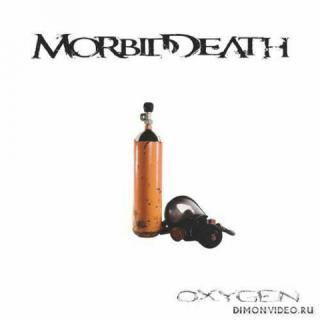 Morbid Death - Oxygen (2020)