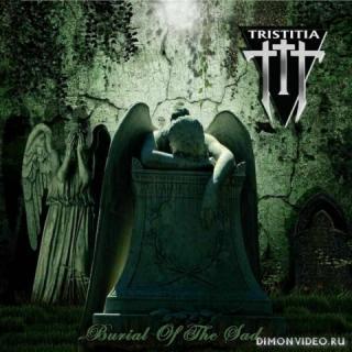Tristitia - Burial Of The Sad (2020)
