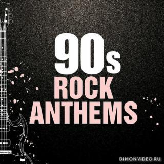 VA - 90s Rock Anthems