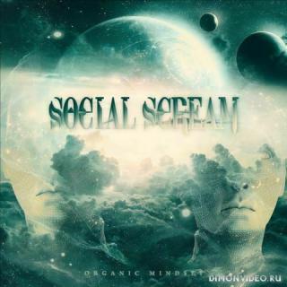Social Scream - Organic Mindset (2020)