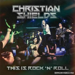 Christian Shields - This Is Rock 'N' Roll