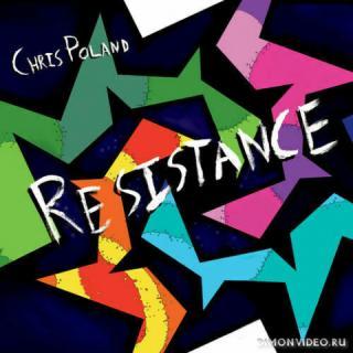Chris Poland - Resistance
