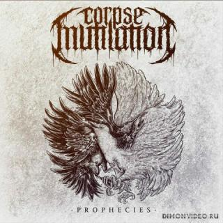 Corpse Mutilation - Prophecies (2020)