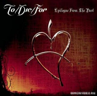 To/Die/For (Mary-Ann, Tiaga) - Epilogue From The Past (Compilation) (2010)