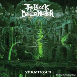 The Black Dahlia Murder - Verminous (2020)