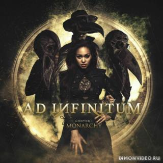 Ad Infinitum - Chapter I: Monarchy (2020)