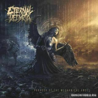 Eternal Delyria  - Paradox of the Mechanical Angel (2020)
