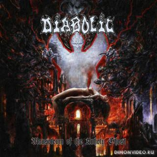 Diabolic - Mausoleum Of The Unholy Ghost (2020)