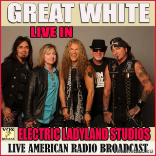 Great White - Live at the Electric Ladyland Studios (2020)